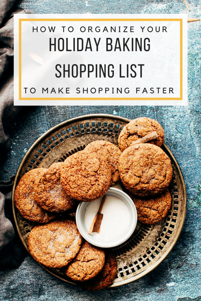 organize-your-holiday-baking-shopping-list-to-make-shopping-faster