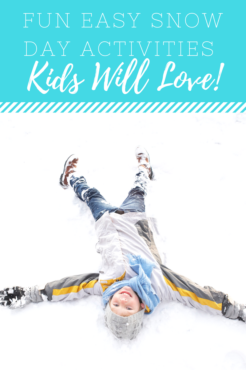 Fun Easy Snow Day Activities Children Will Love A Grande Life