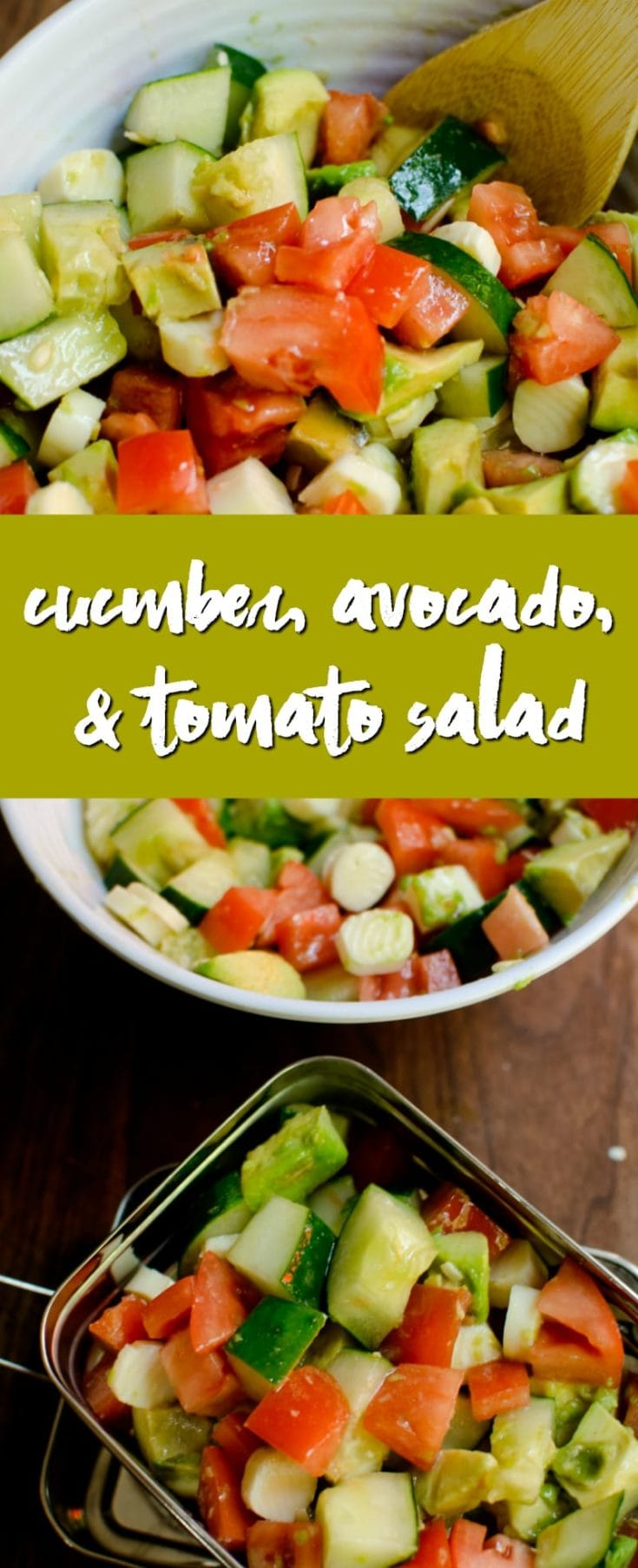 Simple Lunch Idea for Back to School: Cucumber, Avocado & Tomato Salad