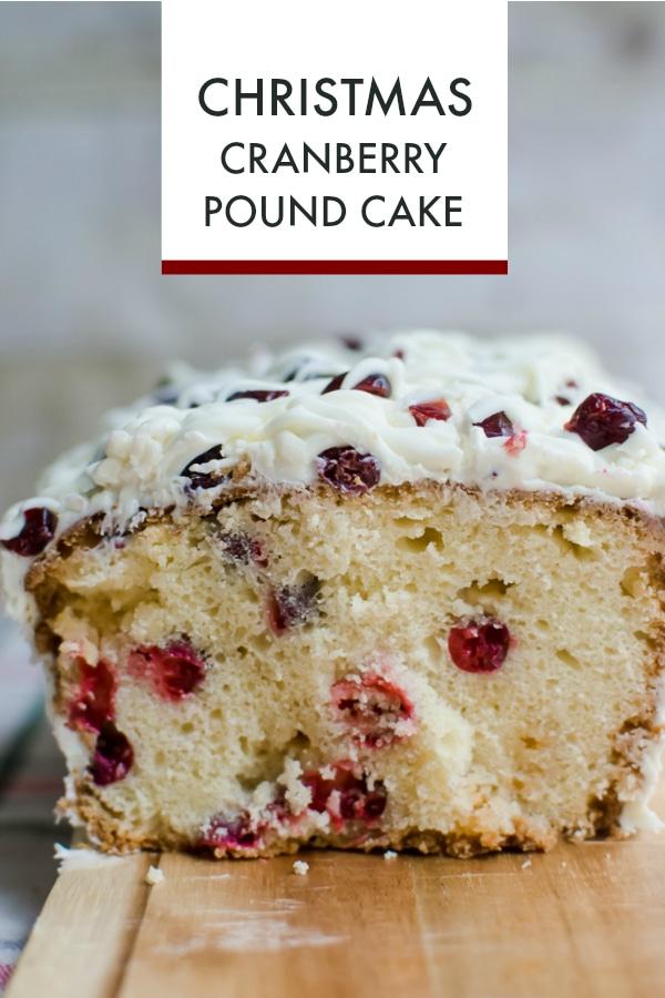 Cranberry Christmas Cake.Christmas Cranberry Pound Cake A Grande Life