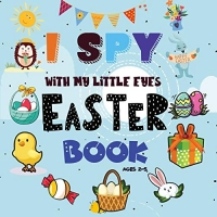 I Spy Easter Book: A Fun Easter Activity Book for Preschoolers & Toddlers