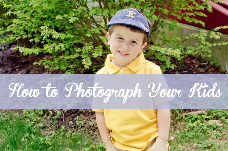 how to photography your kids